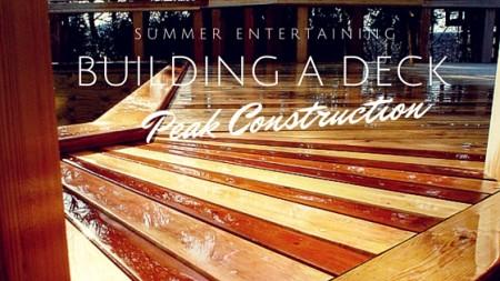 Building a deck | Peak Construction