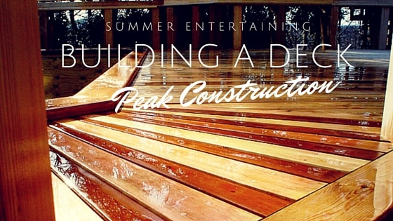 Building a deck | Peak Construction