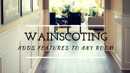 Wainscoting Adds Interesting Features to Any Room