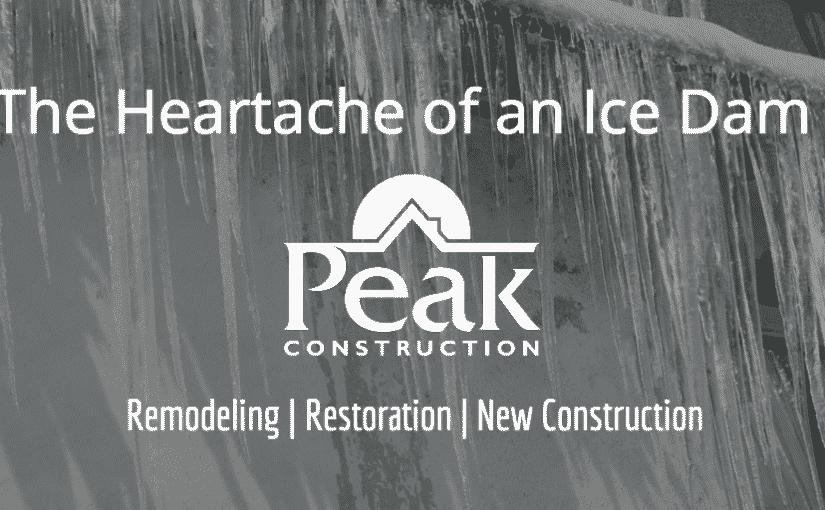 Ice Dams | Water Damage | Peak Construction