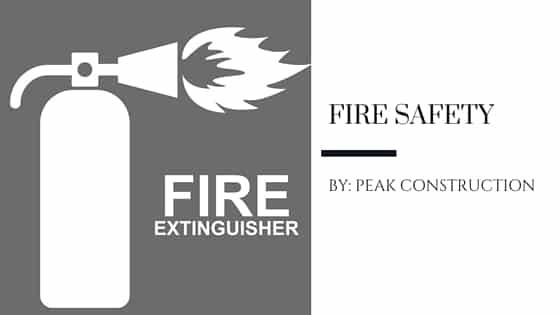 Fire Extinguisher | Fire Prevention | Peak Construction