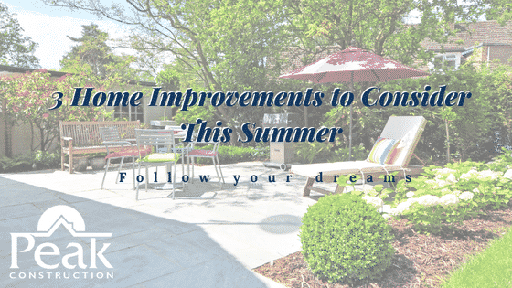 Try One of These Home Improvements This Summer
