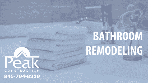 Peak Construction, Bathroom Remodeling